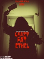 Crazy Fat Ethel movie poster
