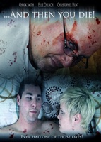 And Then YOU Die! movie poster