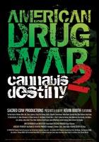 American Drug War 2: Cannabis Destiny movie poster