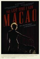 A Última Vez Que Vi Macau movie poster