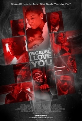 Because I Love You poster #1073148