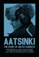 Aatsinki: The Story of Arctic Cowboys movie poster