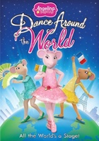 Angelina Ballerina: Dance Around the World movie poster
