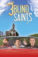 3 Blind Saints movie poster
