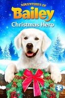 Adventures of Bailey: Christmas Hero movie poster