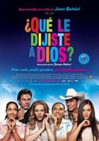 ¿Qué le dijiste a Dios? movie poster