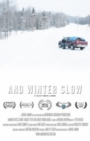 And Winter Slow movie poster