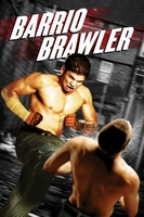 Barrio Brawler movie poster