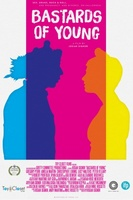 Bastards of Young movie poster