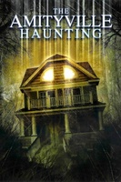 Amityville Haunting movie poster
