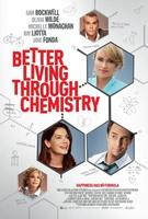 Better Living Through Chemistry movie poster