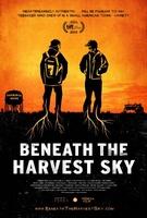Beneath the Harvest Sky movie poster