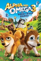 Alpha and Omega 3: The Great Wolf Games movie poster