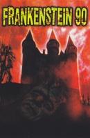 Frankenstein 90 movie poster