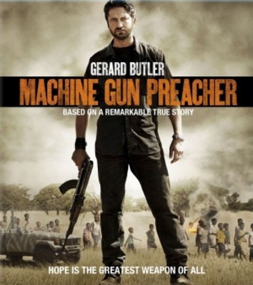 Machine Gun Preacher Movie Poster 1154227 Movieposters2 Com