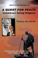 A Quest For Peace: Nonviolence Among Religions movie poster