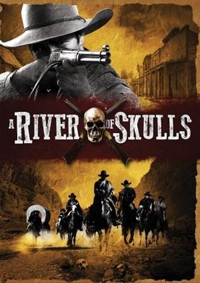 A River of Skulls poster #1199616