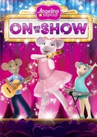 Angelina Ballerina: On with the Show movie poster