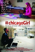 #chicagoGirl: The Social Network Takes on a Dictator movie poster