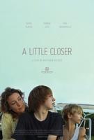 A Little Closer movie poster