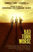 Bad Turn Worse movie poster
