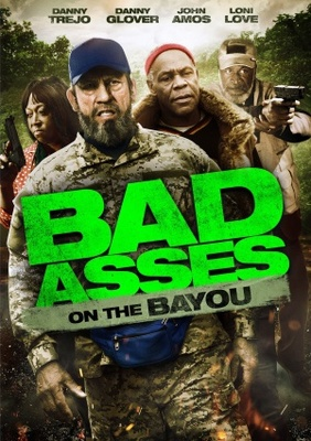 Bad Asses on the Bayou poster #1245749