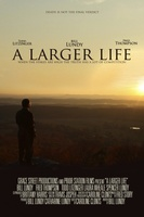 A Larger Life movie poster