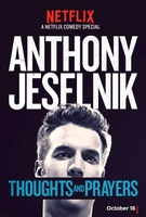 Anthony Jeselnik: Thoughts and Prayers movie poster
