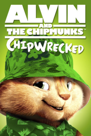 Alvin and the Chipmunks: Chipwrecked poster #1316518