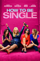 How to Be Single (2016) movie poster #1326476