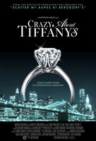 Crazy About Tiffanys #1326685 movie poster