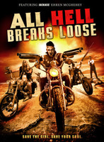 All Hell Breaks Loose movie poster