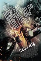 Collide (2016) movie poster #1374129
