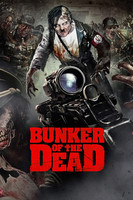 Bunker of the Dead movie poster