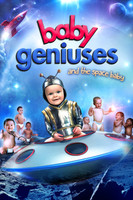 Baby Geniuses and the Space Baby movie poster