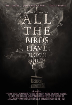 All the Birds Have Flown South poster #1376268