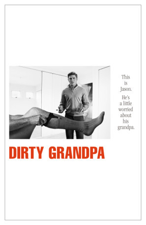 Dirty Grandpa poster #1394016