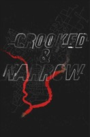 Crooked & Narrow movie poster