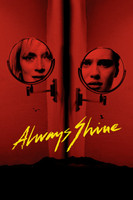 Always Shine #1438431 movie poster