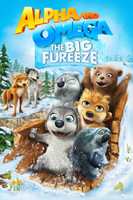 Alpha and Omega 7: The Big Fureeze movie poster
