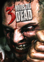 3 Hours till Dead movie poster