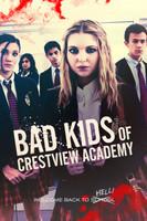 Bad Kids of Crestview Academy movie poster
