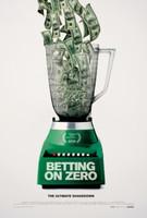 Betting on Zero movie poster