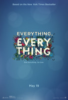 Everything, Everything (2017) movie poster #1467425