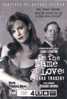 In the Name of Love: A Texas Tragedy movie poster