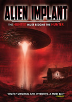 Alien Implant: The Hunted Must Become the Hunter movie poster