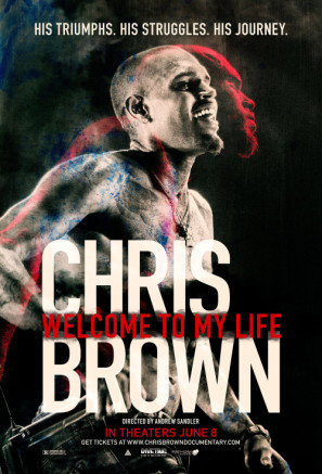 Chris Brown: Welcome to My Life poster #1476647