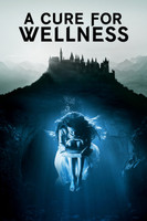 A Cure for Wellness (2017) movie poster #1476980