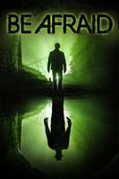 Be Afraid movie poster