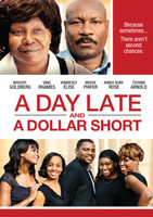 A Day Late and a Dollar Short movie poster